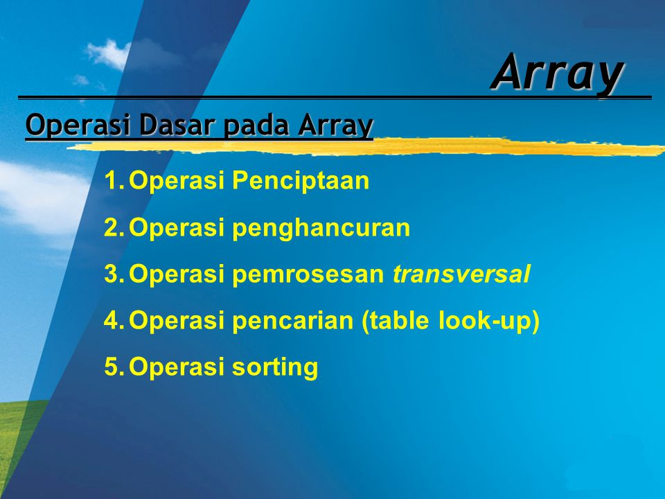 Operasi Dasar pada Array