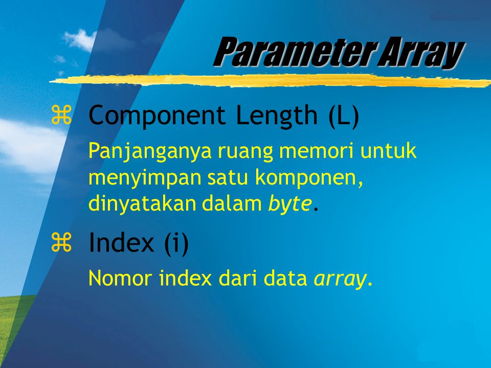 Parameter Array Component Length (L) Index (i)