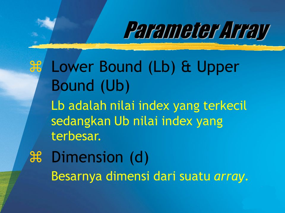 Parameter Array Lower Bound (Lb) & Upper Bound (Ub) Dimension (d)
