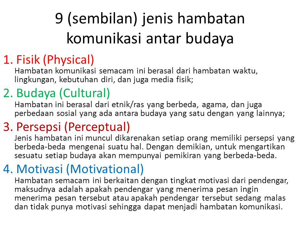9 (sembilan) jenis hambatan komunikasi antar budaya