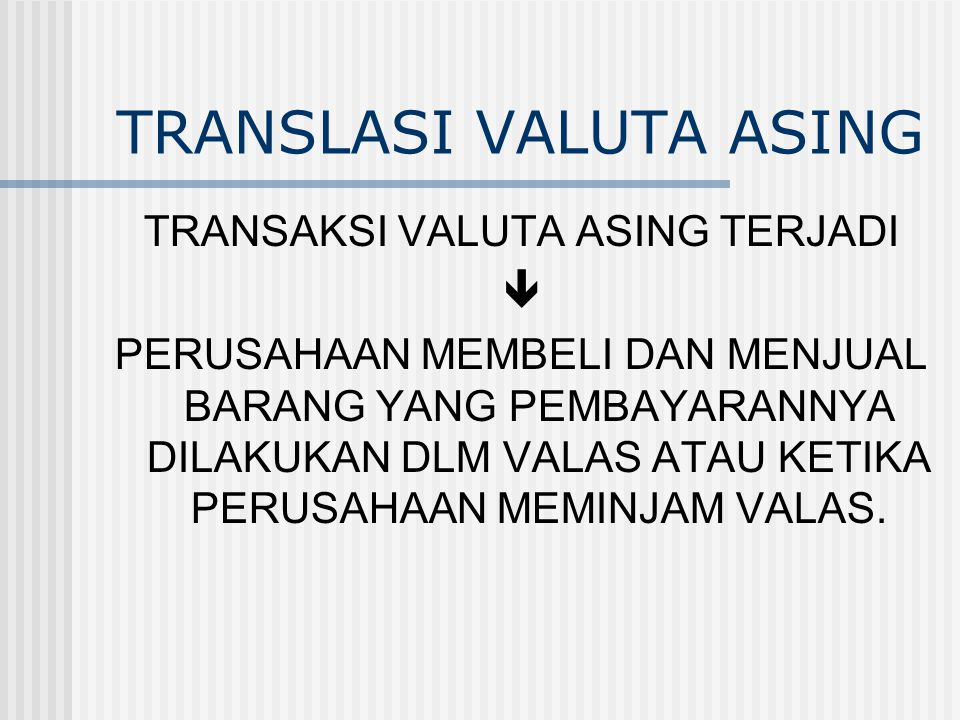 TRANSLASI VALUTA ASING