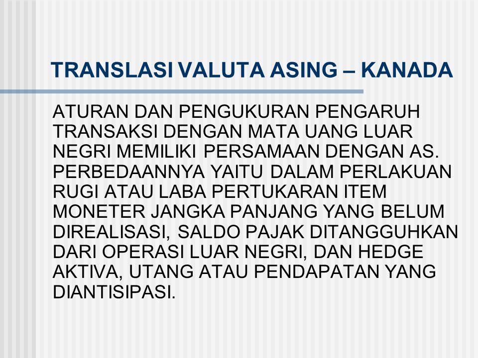TRANSLASI VALUTA ASING – KANADA