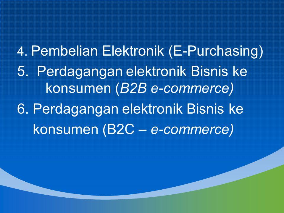 5. Perdagangan elektronik Bisnis ke konsumen (B2B e-commerce)