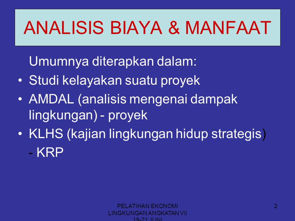 ANALISIS BIAYA & MANFAAT