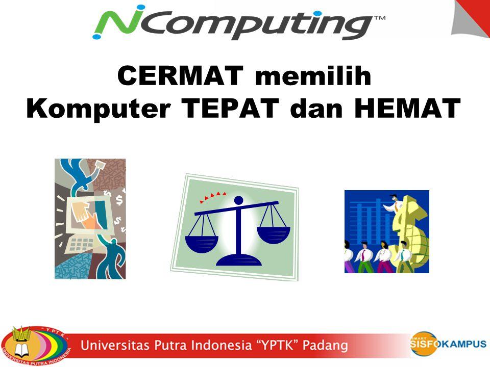 CERMAT memilih Komputer TEPAT dan HEMAT