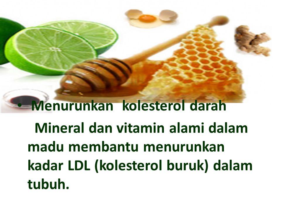 Menurunkan kolesterol darah
