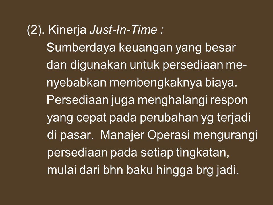 (2). Kinerja Just-In-Time :