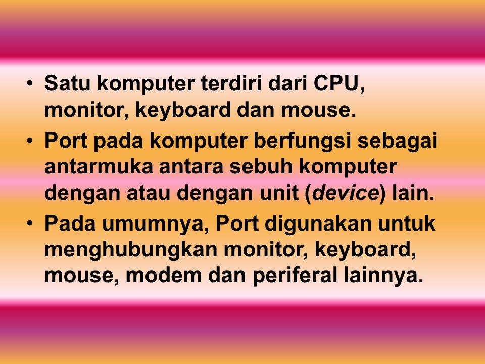 Satu komputer terdiri dari CPU, monitor, keyboard dan mouse.