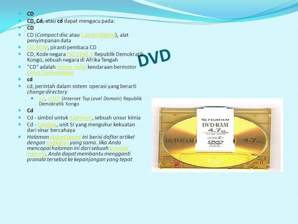DVD CD CD, Cd, atau cd dapat mengacu pada: