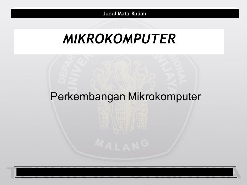 Perkembangan Mikrokomputer