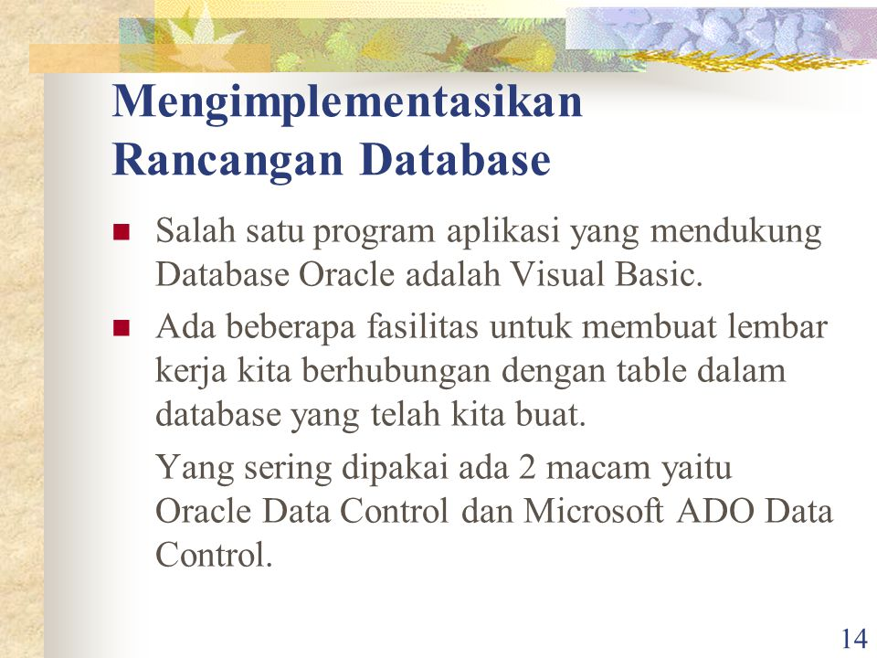 Mengimplementasikan Rancangan Database