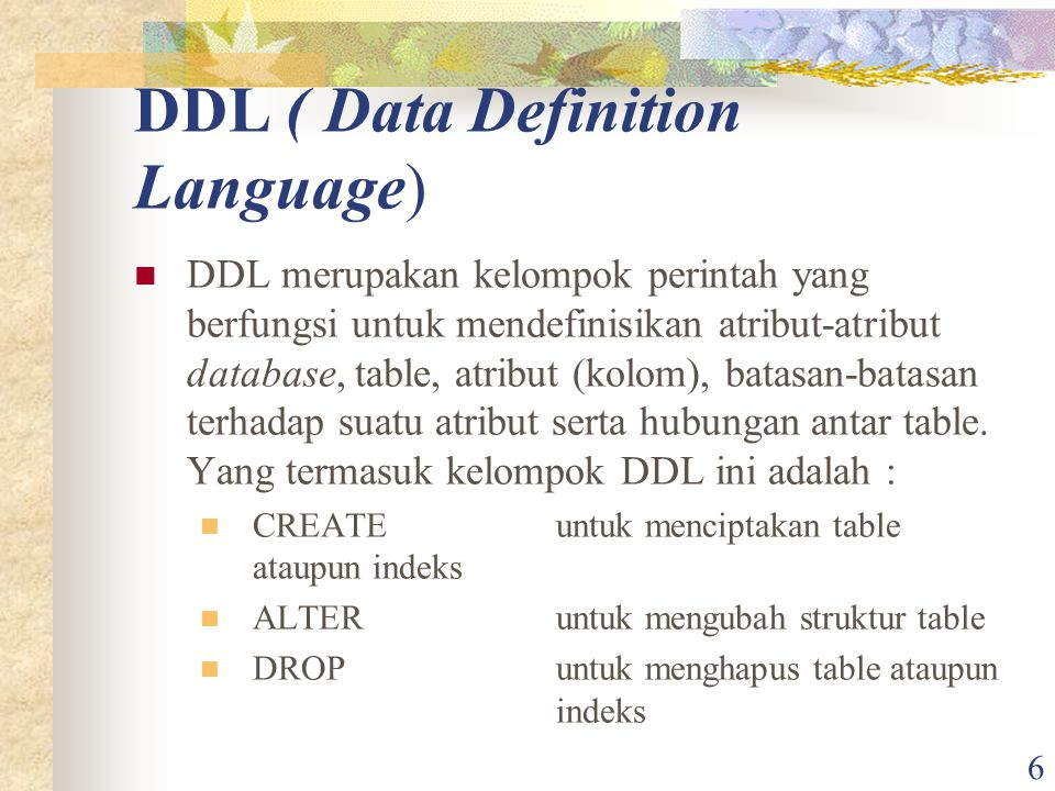 DDL ( Data Definition Language)