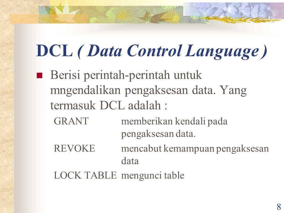 DCL ( Data Control Language )