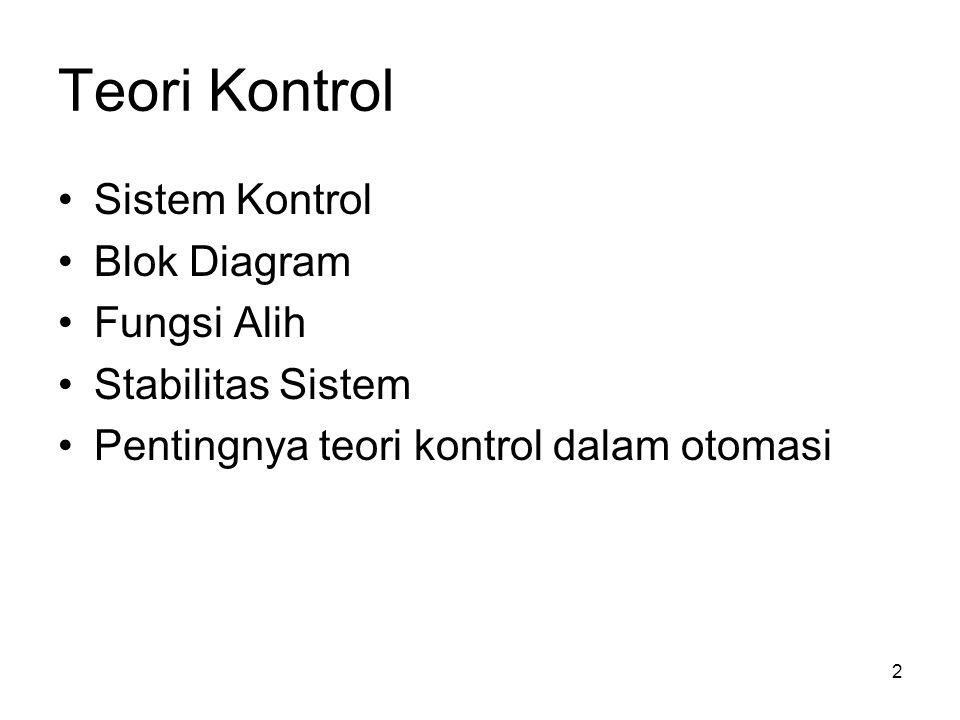 Teori Kontrol Sistem Kontrol Blok Diagram Fungsi Alih