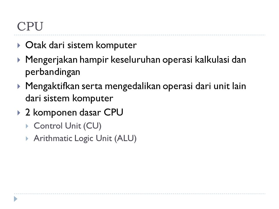 CPU Otak dari sistem komputer