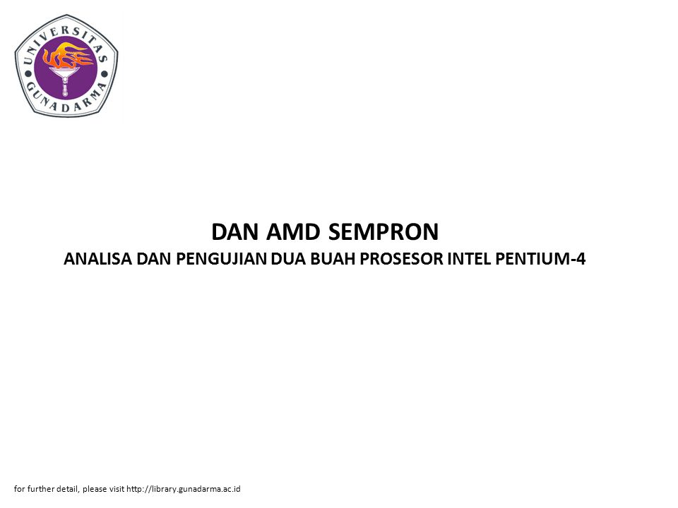 DAN AMD SEMPRON ANALISA DAN PENGUJIAN DUA BUAH PROSESOR INTEL PENTIUM-4