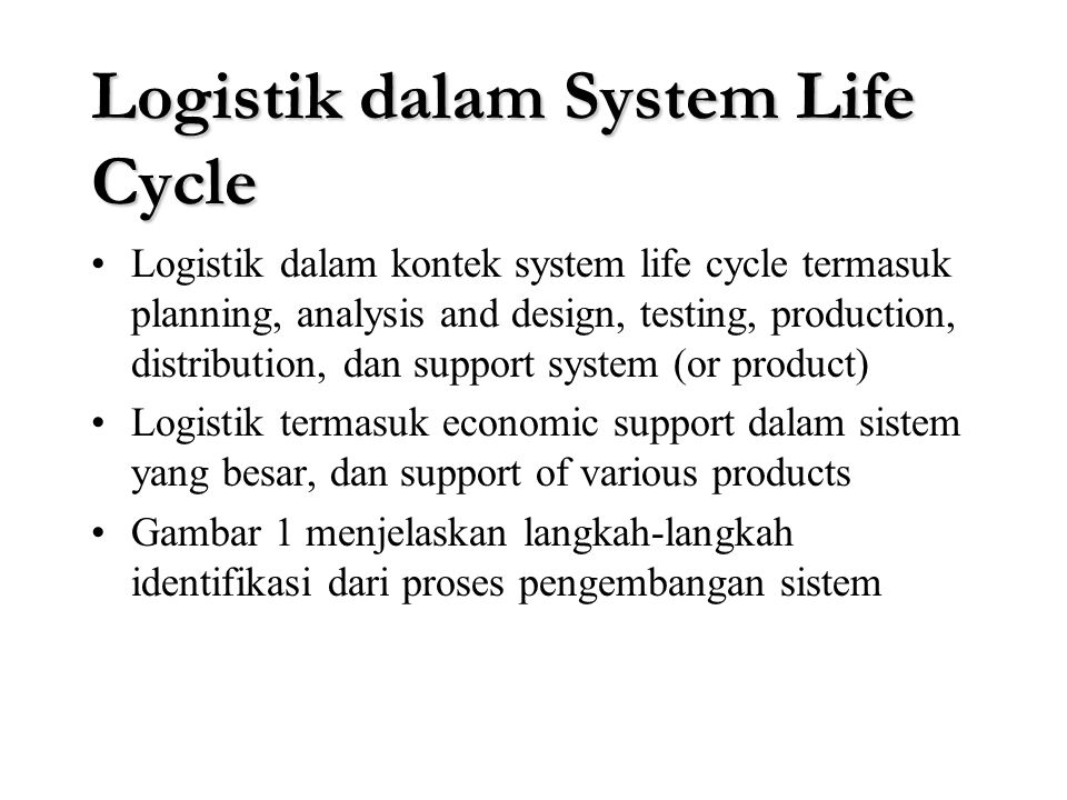 Logistik dalam System Life Cycle