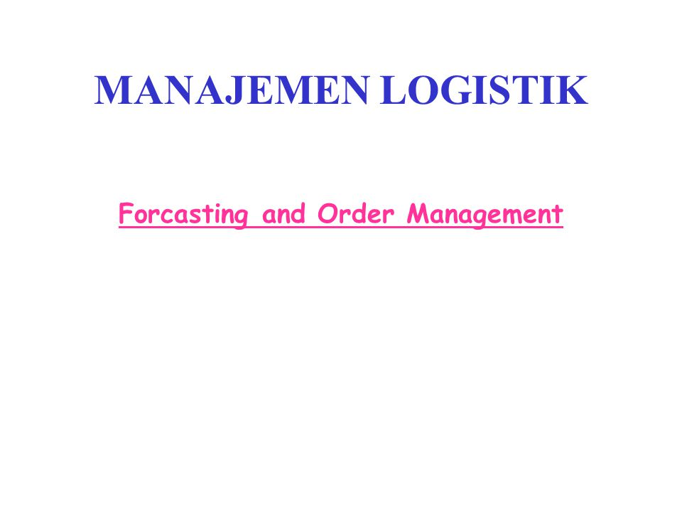 Forcasting and Order Management