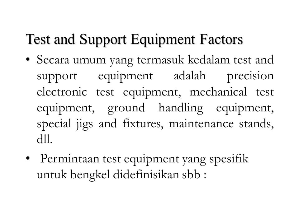 Test and Support Equipment Factors