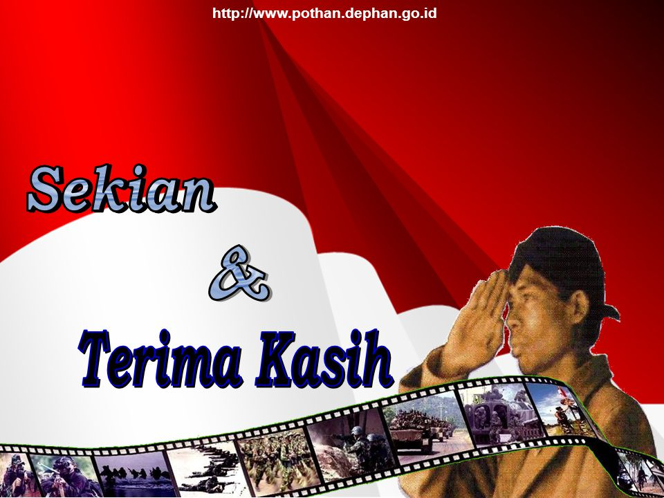http://www.pothan.dephan.go.id Sekian & Terima Kasih