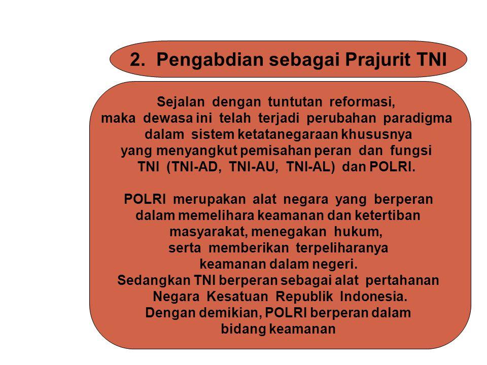 2. Pengabdian sebagai Prajurit TNI