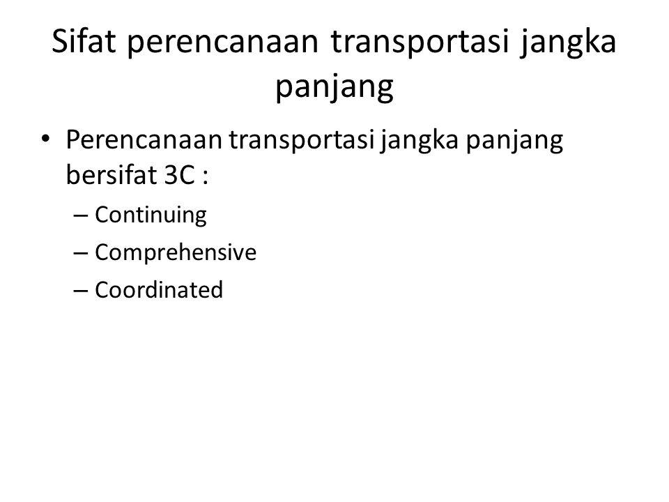 Sifat perencanaan transportasi jangka panjang