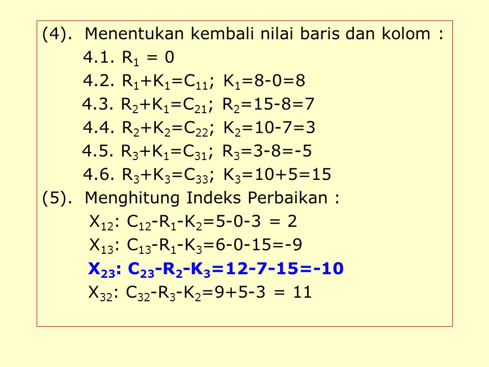 (4). Menentukan kembali nilai baris dan kolom :