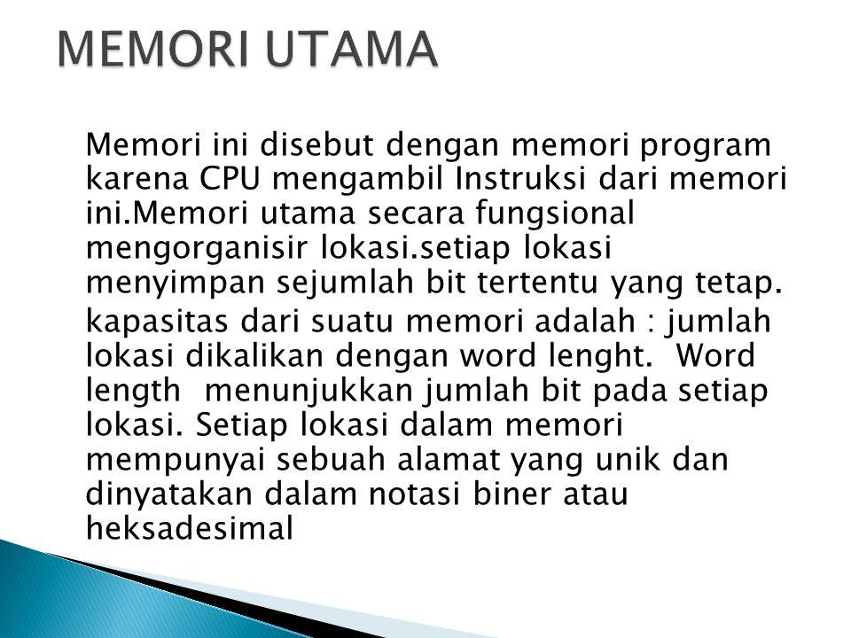 MEMORI UTAMA