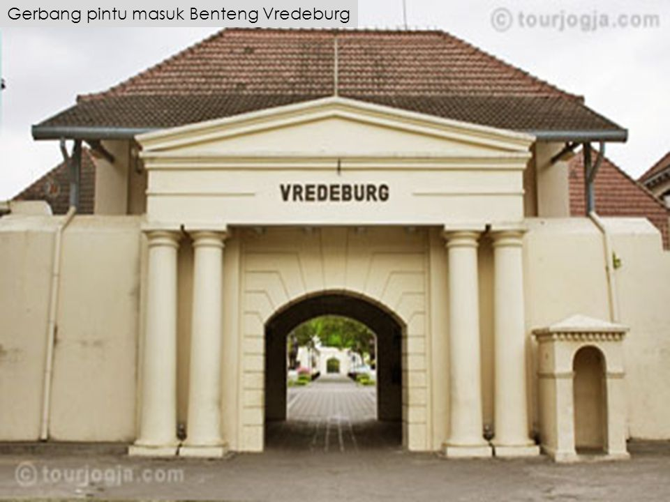 Gerbang pintu masuk Benteng Vredeburg