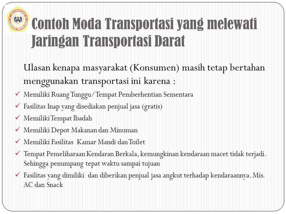 Contoh Moda Transportasi yang melewati Jaringan Transportasi Darat