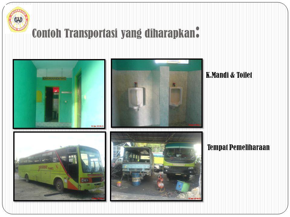Contoh Transportasi yang diharapkan: