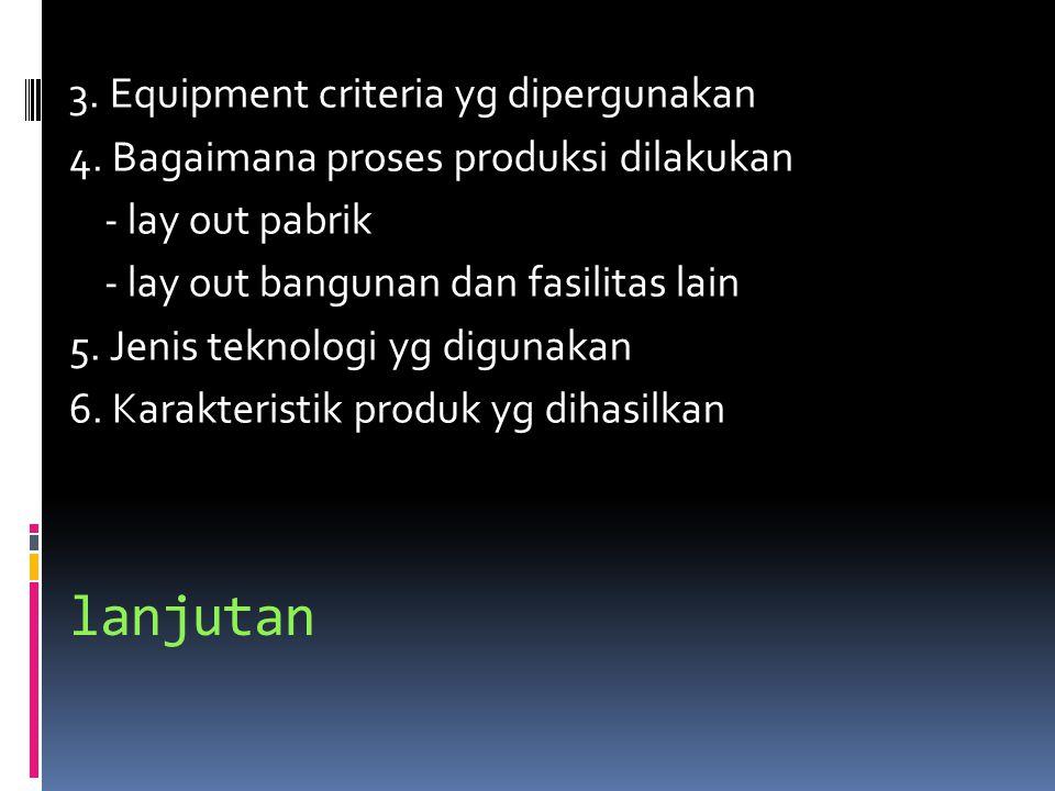 3. Equipment criteria yg dipergunakan 4