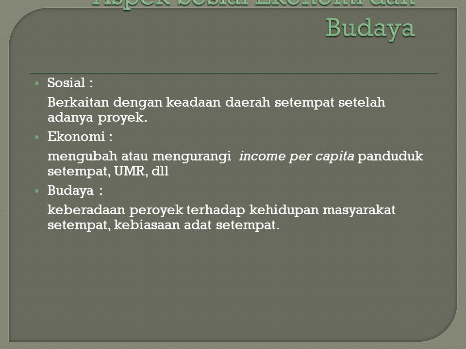 Aspek Sosial Ekonomi dan Budaya