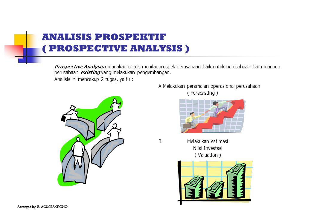 ANALISIS PROSPEKTIF ( PROSPECTIVE ANALYSIS )