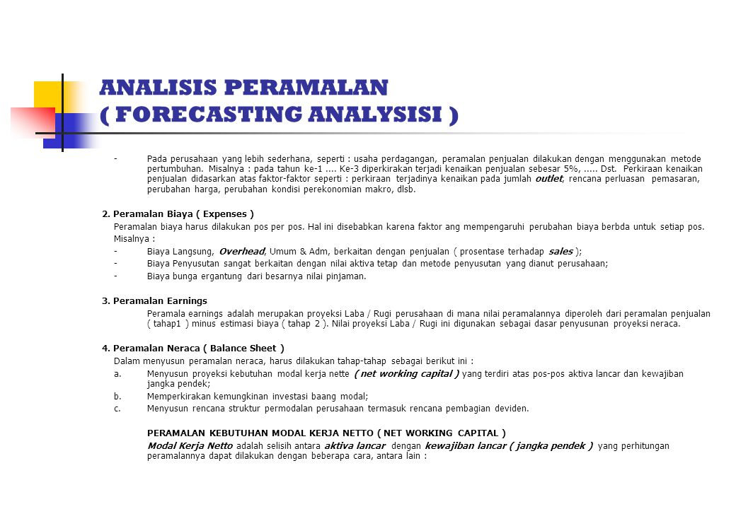 ANALISIS PERAMALAN ( FORECASTING ANALYSISI )