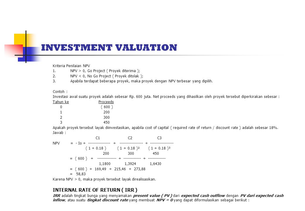 INVESTMENT VALUATION INTERNAL RATE OF RETURN ( IRR )