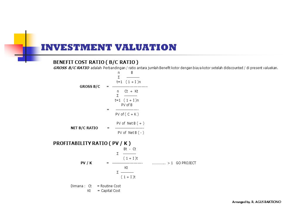 INVESTMENT VALUATION BENEFIT COST RATIO ( B/C RATIO )