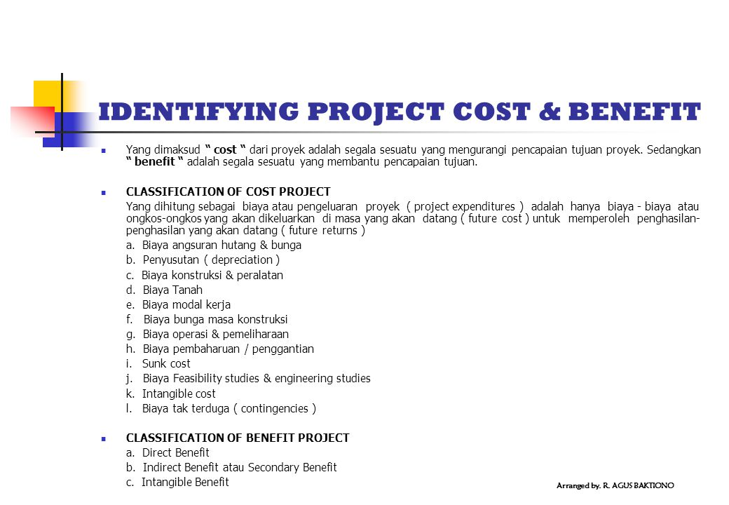IDENTIFYING PROJECT COST & BENEFIT