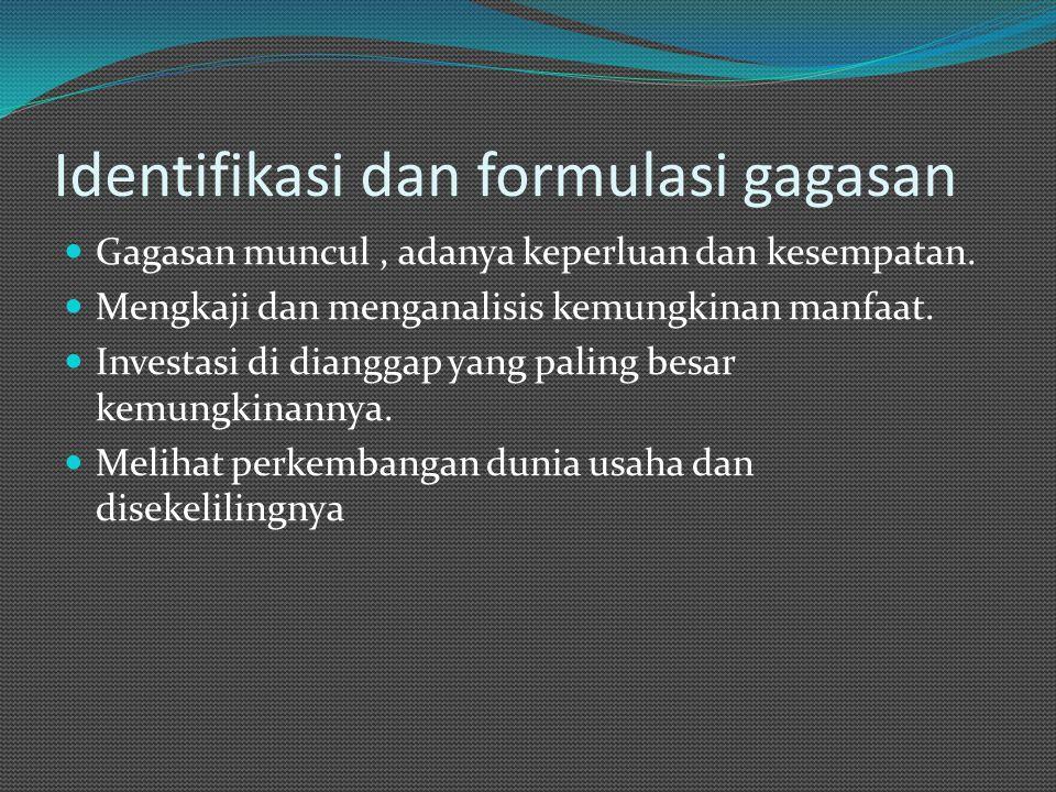 Identifikasi dan formulasi gagasan