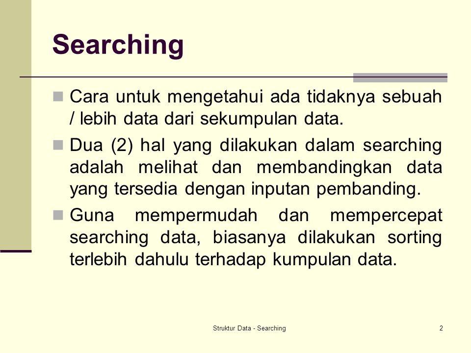 Struktur Data - Searching