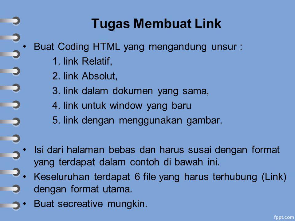 Tugas Membuat Link Buat Coding HTML yang mengandung unsur :