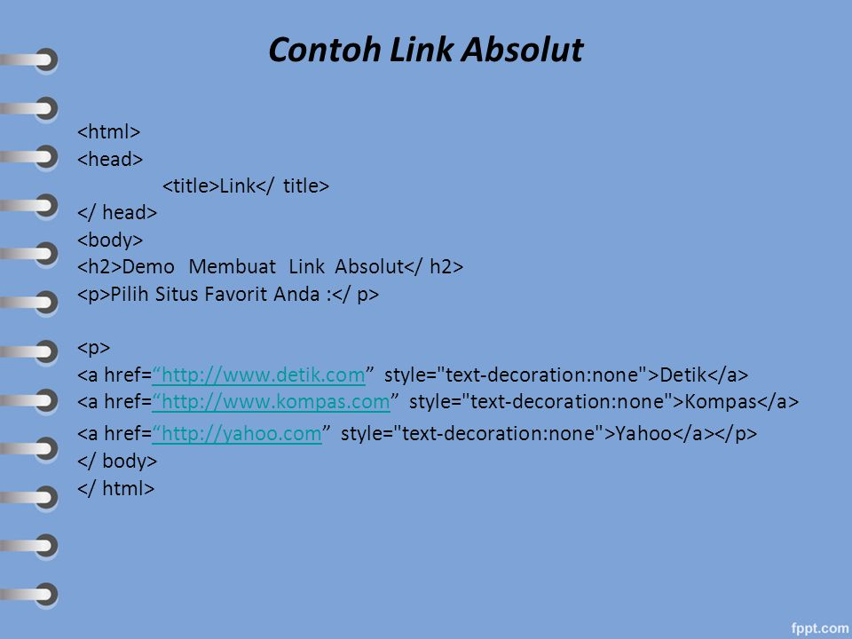 Contoh Link Absolut <html> <head>
