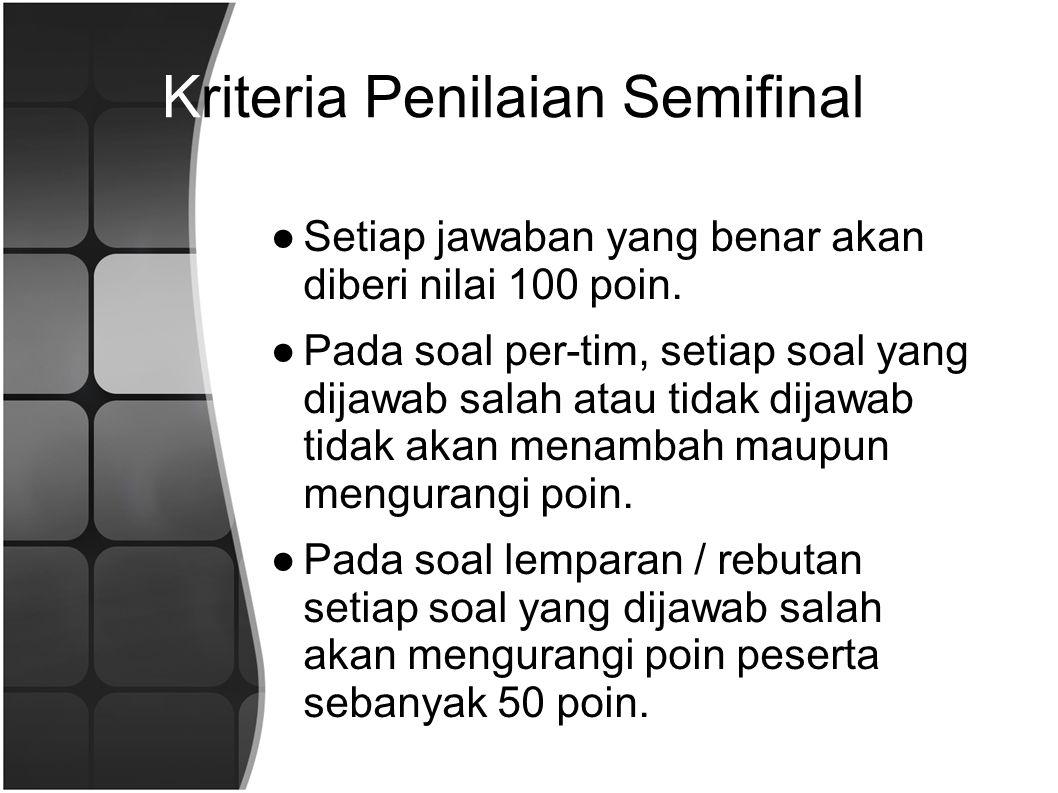 Kriteria Penilaian Semifinal