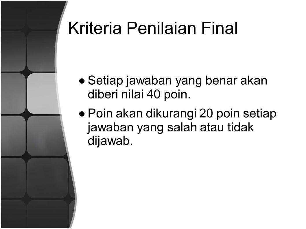 Kriteria Penilaian Final