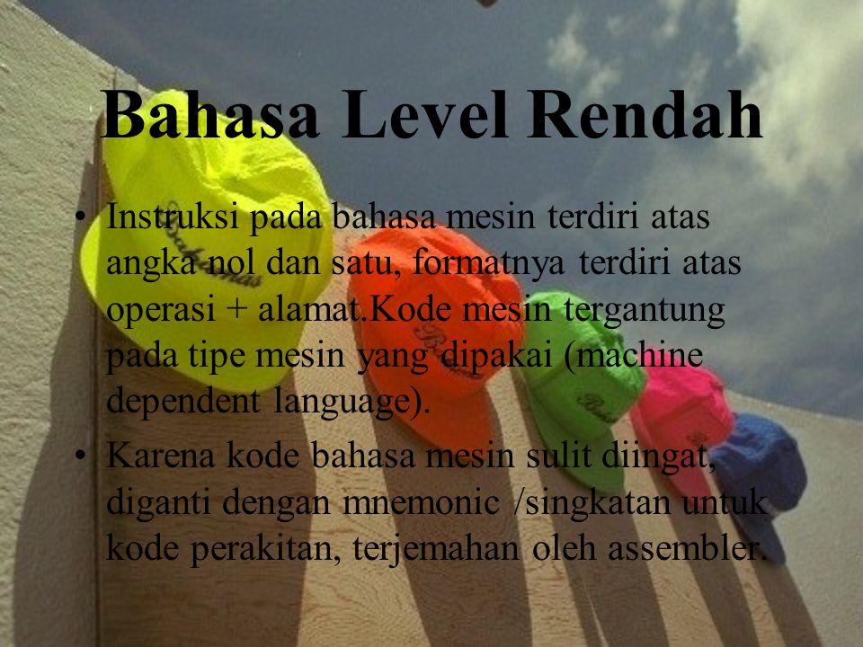 Bahasa Level Rendah