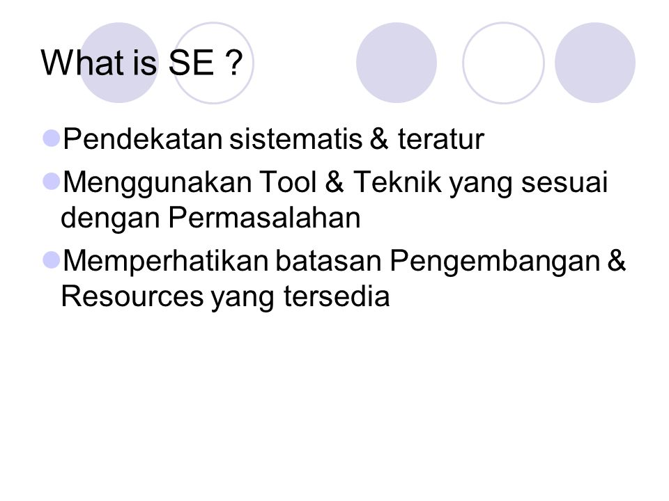 What is SE Pendekatan sistematis & teratur