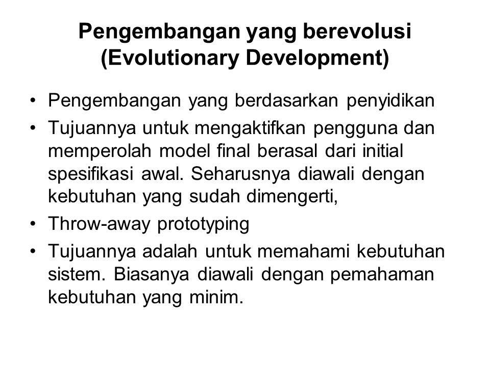 Pengembangan yang berevolusi (Evolutionary Development)