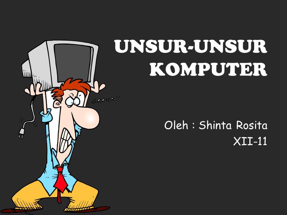 Oleh : Shinta Rosita XII-11