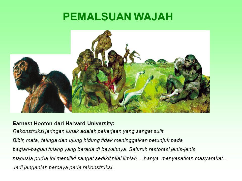 PEMALSUAN WAJAH Earnest Hooton dari Harvard University: