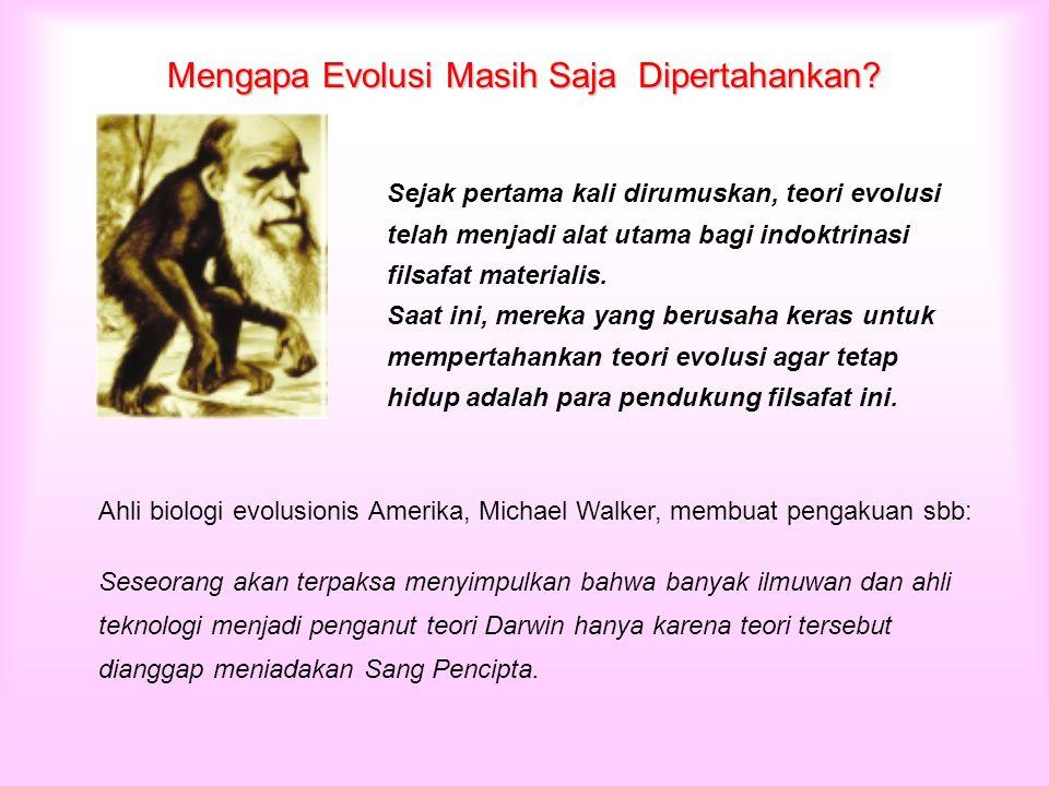 Mengapa Evolusi Masih Saja Dipertahankan